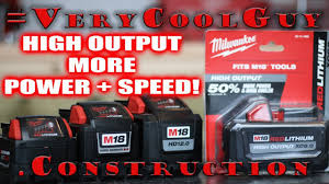Milwaukee M18 High Output Batteries Watch Before You Buy