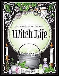 coloring book of shadows witch life amy cesari 9781719185769 amazon books