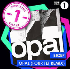 Biceps Opal Remix 1 In Radio 1s Specialist Chart This