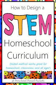 Design Your Own Homeschool How To Design A Stem Homeschool Curriculum Preschool Powol