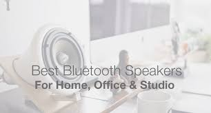 Image Stereo Speaker Best Bluetooth Speakers Makeawebsitehubcom The Best Bluetooth Speakers For The Home Office Or Studio In 2018