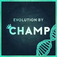 Evolution by Champ