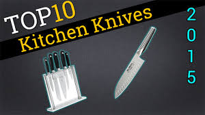 Top Ten Kitchen Knives 2015  Compare Kitchen KnivesWhat Are The Best Kitchen Knives