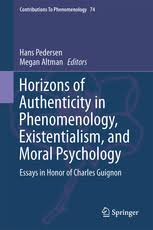 horizons of authenticity in phenomenology existentialism and  horizons of authenticity in phenomenology existentialism and moral psychology