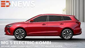 2022 MG 5 Electric Kombi | Endlich ein Elektro Kombi | Electric Drive News  - YouTube
