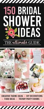 huge list of only the best bridal shower ideas from bridal shower themes fun