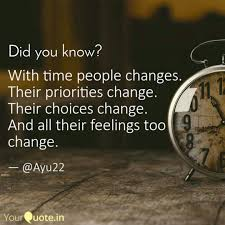 With Time People Changes Quotes Writings By Ayush Hurkat