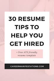 30 Resume Tips To Help You Get Hired Bossbabe Resume Tips