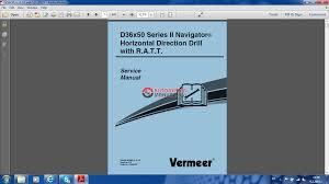 vermeer d36x50 series ii navigator service manual auto repair click here