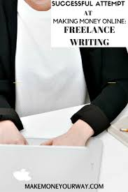 how i make money online lance writing lance writing