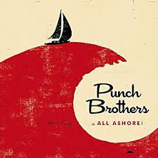 <b>Punch Brothers</b> - <b>All</b> Ashore - Amazon.com Music