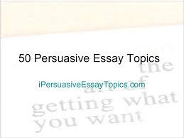 persuasiveessaytopics phpapp thumbnail jpg cb