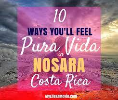 10 Ways Youll Feel Pura Vida In Nosara Costa Rica