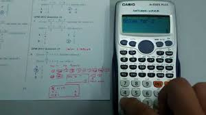 casio fx 570es linear equation i spm 2016 p1 q21