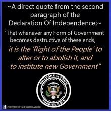 Declaration Of Independence Quotes Unique A Direct Quote From The Second Paragraph Of The Declaration Of