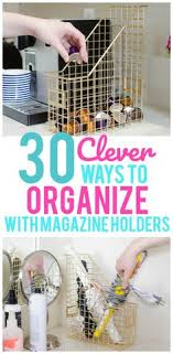 Magazine Holder Uses 100 Brilliant Ways to Organize With Magazine Holders Magazine 48