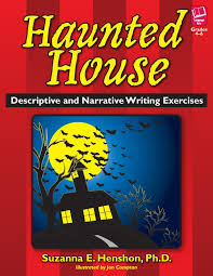 descriptive essay exercisesprufrock press  haunted house  descriptive and narrative writing     haunted house