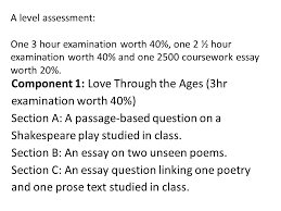 english literature a s and a level othello a s exams component  a level assessment one 3 hour examination worth 40% one 2 acircfrac12 hour