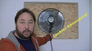 Absaug Ventilator Für Ein Lackierzimmer Youtube