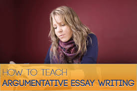 to teach argumentative essay writing how to teach argumentative essay writing