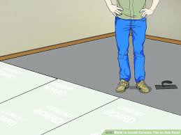 how to lay ceramic tile image titled install ceramic tile on sub floor step 3 installing