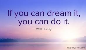 If You Can Dream It You Can Do It Quote Best Of Walt Disney If You Can Dream It You Can Do It Quippy Quotes