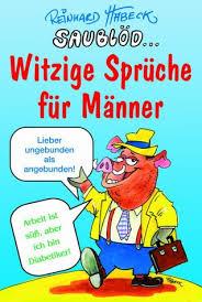 Saublöd Witzige Sprüche Für Männer 9783854929055 Amazoncom Books