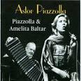 Piazzolla & Amelita Baltar (Apc)