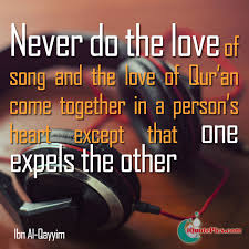 Music And Quran Ibn AlQayyim Enchanting Download Song Quotes