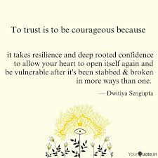 It Takes Resilience And D Quotes Writings By Dwitiya Sengupta