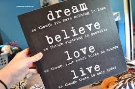 Believe Dream Inspire Quotes Best Of Dream Believe Love Live Via Tumblr On We Heart It