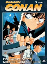 Detektiv Conan - The Movie 3: Der Magier des letzten Jahrhunderts - Film  1999 - FILMSTARTS.de
