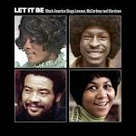Let It Be: Black America Sings Lennon, McCartney and Harrison