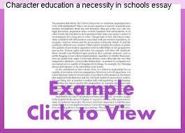 Education In Schools Essay Character Education A Necessity In Schools Essay Homework Academic