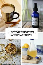 11 diy sore throat tea and spray recipes