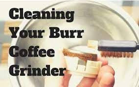 cleaning your burr grinder i need coffee