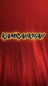 Kamrankhan as a ART Name Wallpaper ...
