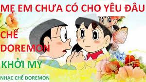 Mẹ Em Chưa Có Cho Yêu Đâu (Khởi My) - Chế Doremon   Nhạc Chế Doremon