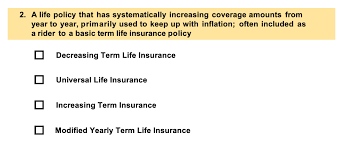 The amount of coverage varies, depending on your age and the option you select. Solved 2 A Life Policy That Has Systematically Increasin Chegg Com