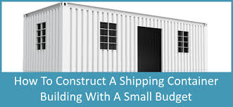 Building A Home On A Budget How To Build A Shipping Container Home With A Small Budget