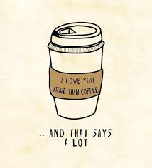 cute coffee love quotes. Fine Cute Coffee Love And Quote Image To Cute Coffee Love Quotes E