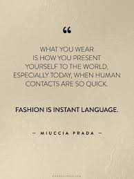 Beauty And Style Quotes Best Of 24 Best Fashion Quotes Tips Images On Pinterest Thoughts