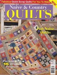 Naive & Country Quilts, Australian Quilt Magazine, Vol 1 No 2 | eBay & Image is loading Naive-amp-Country-Quilts-Australian-Quilt-Magazine-Vol- Adamdwight.com