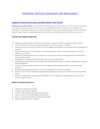 Customer Service Skills Description Customer Service Executive Job