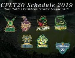 Cplt20 Schedule 2019 Time Table Caribbean Premier League