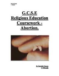 a discursive essay on abortion gcse religious studies  what does the law say about abortion