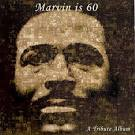 Marvin Is 60: The Tribute Album [Limited Edition]
