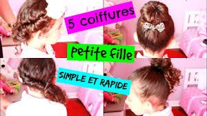 5 Coiffures Petite Fille Simple Et Rapide Youtube