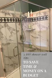 5 diy shower wall tips to you time money and aggravation on a budget