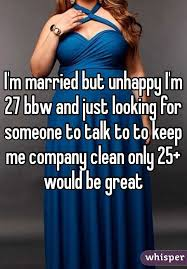 Bbw married but looking